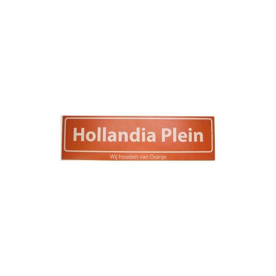 Hollandia Plein straatbord Wij houden van Oranje